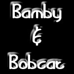 The Bamby and Bobcat Group